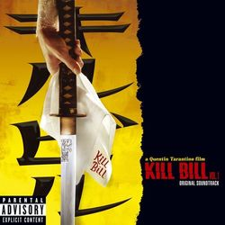 Pochette de l'album Kill Bill Vol. 1 Original Soundtrack PA Version