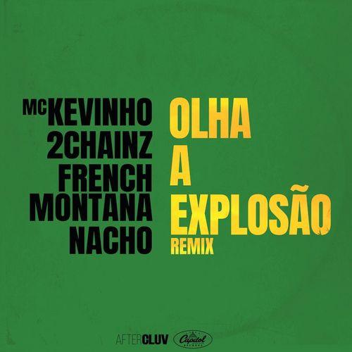 Música Olha A Explosão (Remix) – Mc Kevinho (2018)