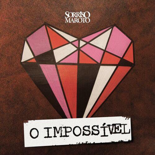 Baixar Música O Impossível – Sorriso Maroto (2018) Grátis