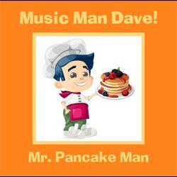 Mr. Pancake Man