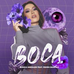 Boca (feat. Pedro Sampaio) – Bianca Andrade Feat. Pedro Sampaio MP3 320 Kbps CD Completo