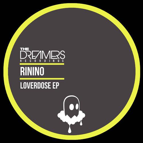 Rinino - Loverdose EP 2019