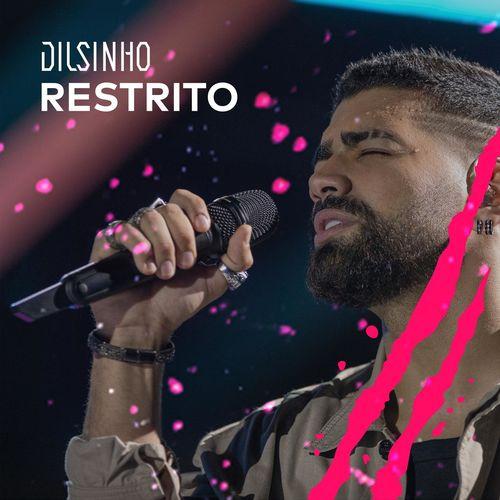 Capa Dilsinho – Restrito (Ao Vivo) 2020