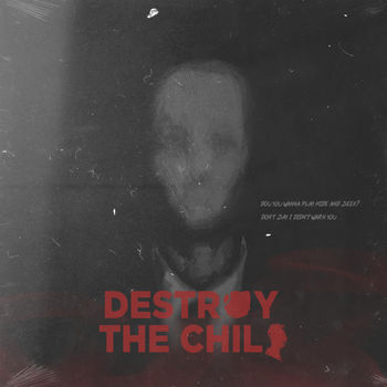 Destroy The Child cover