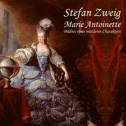 Marie Antoinette (Bildnis eines mittleren Charkaters)