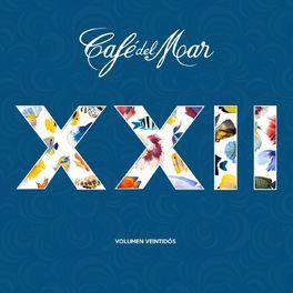 Cafe Del Mar - Café del Mar, Vol. 22