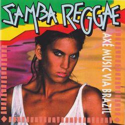Samba Reggae (Axé Music Via Brazil) 2016 CD Completo