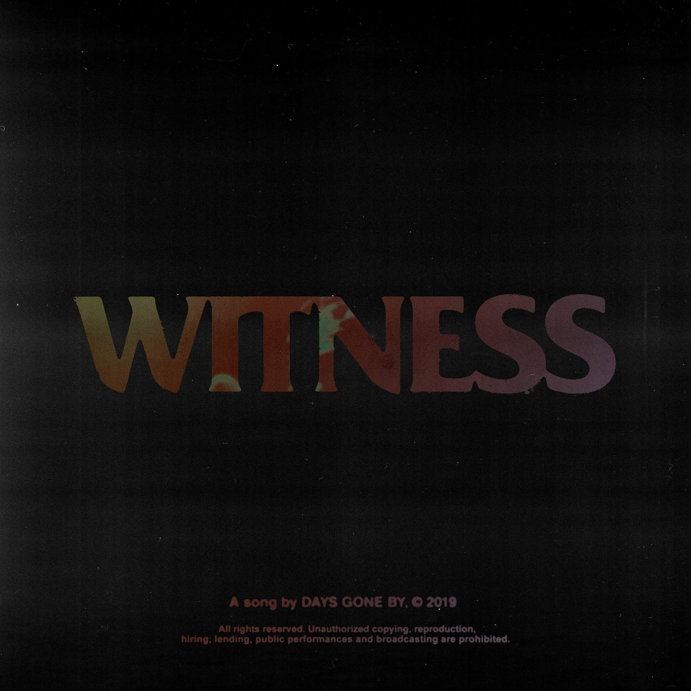Days Gone By - Witness [single] (2020)