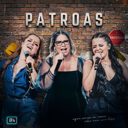 Download Patroas EP4 - Marília Mendonça Part. Maiara e Maraisa (2020)