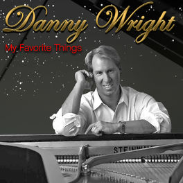 Danny Wright - My Favorite Things