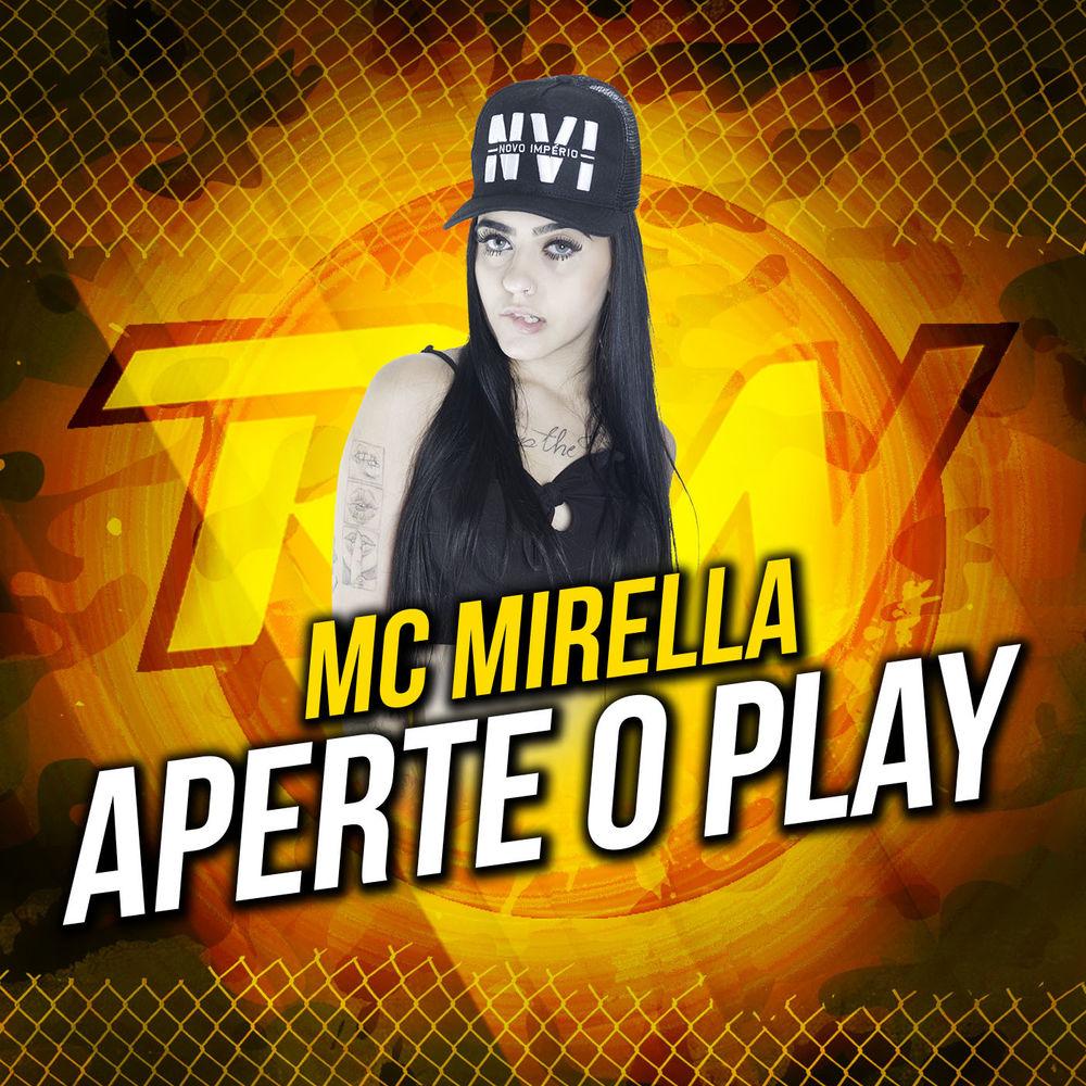 Baixar Aperte o Play, Baixar Música Aperte o Play - MC Mirella 2017, Baixar Música MC Mirella - Aperte o Play 2017