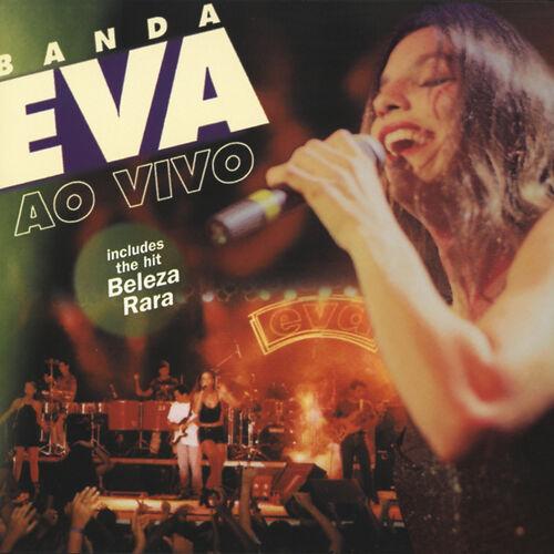 Baixar CD Ao Vivo – Banda Eva (1998) Grátis
