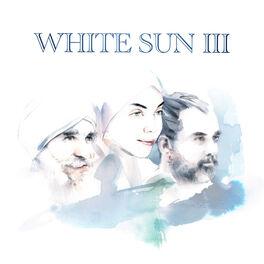 White Sun - White Sun III
