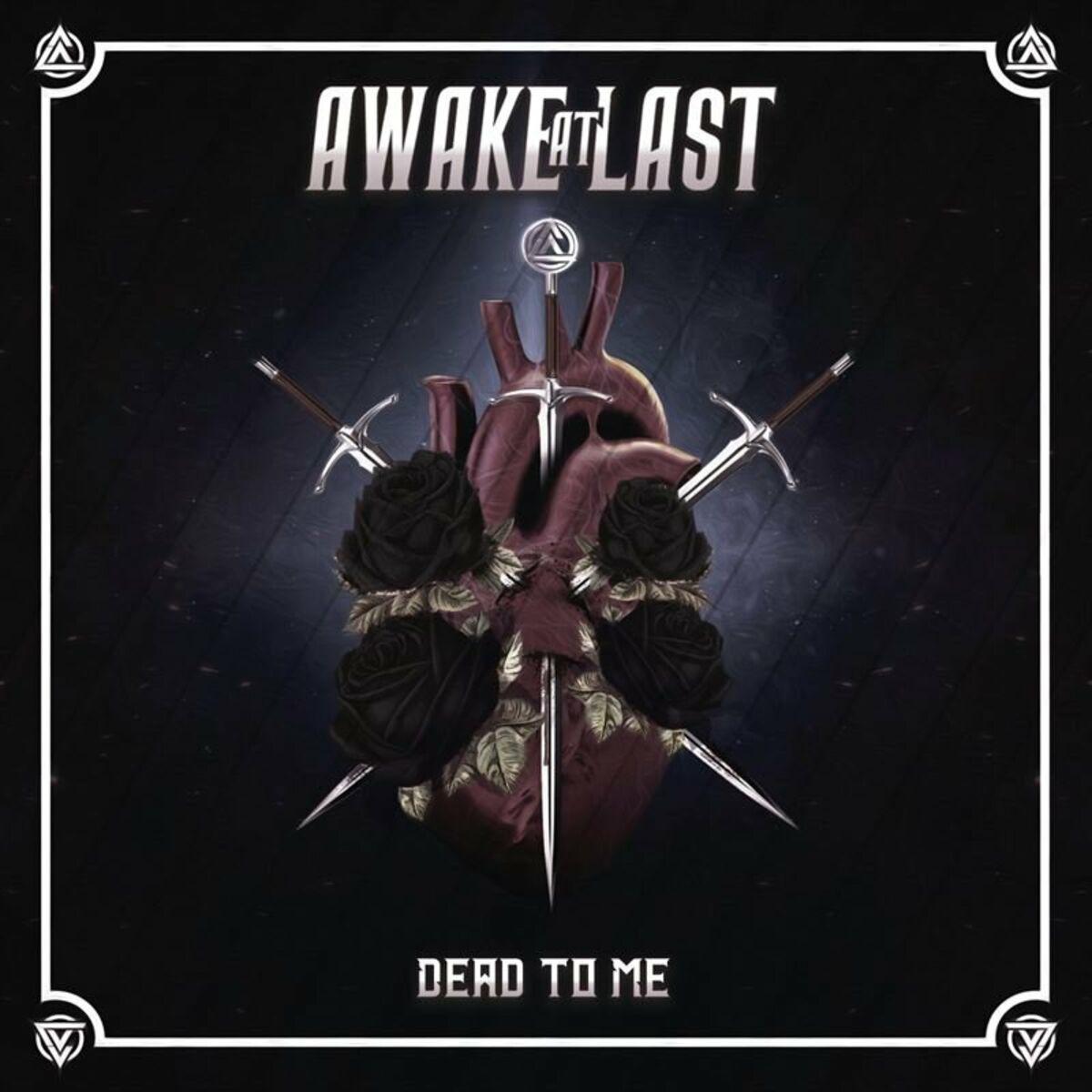 Awake At Last - DEAD TO ME [single] (2020)