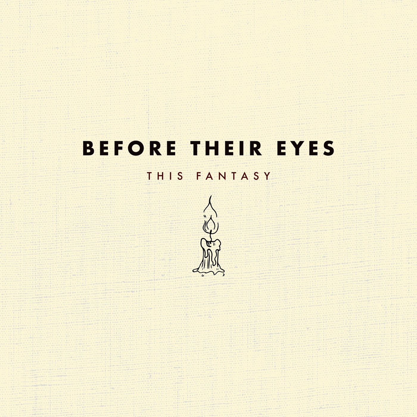 Before Their Eyes - This Fantasy [single] (2020)