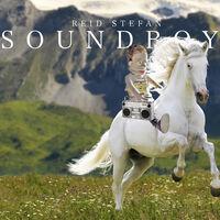 Soundboy - REID STEFAN