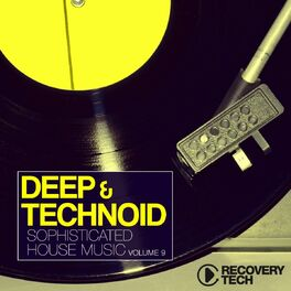Album cover of Deep & Technoid, Vol. 9 (Sophisticated House Music)