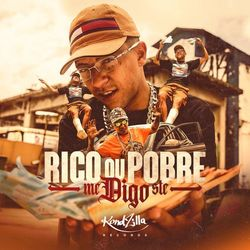 Música Rico ou Pobre de Mc Digo STC