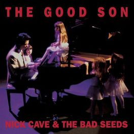 Album cover of The Good Son (2010 Remastered Version)