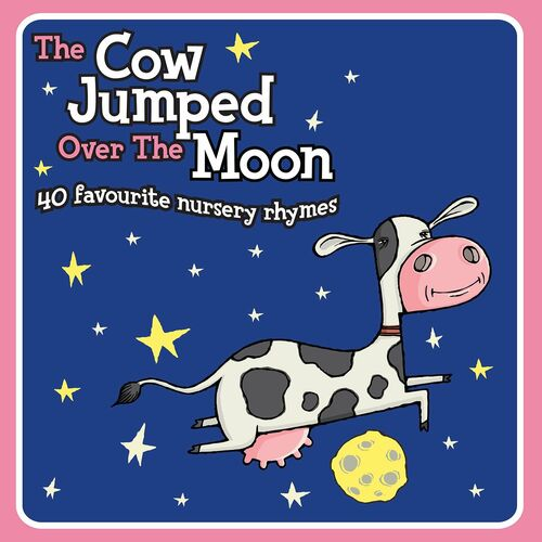 Various Artists The Cow Jumped Over Moon 40 Favourite