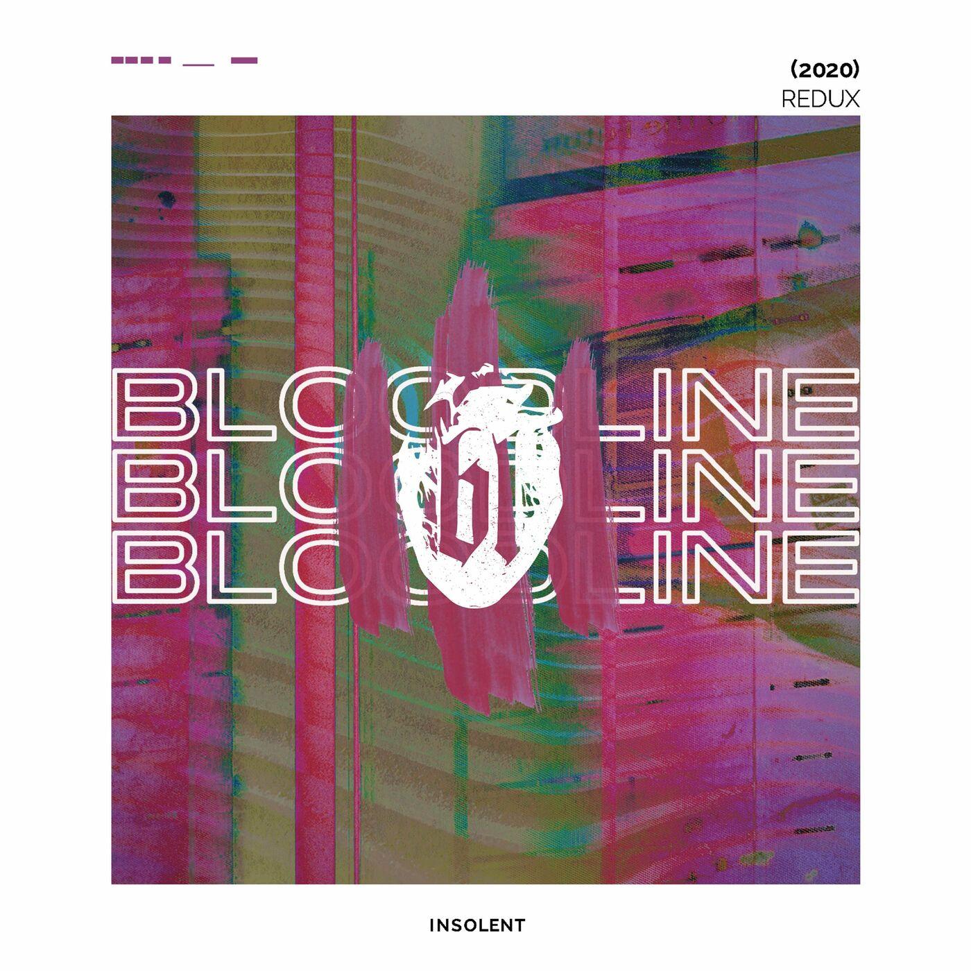 Bloodline - Insolent Redux [EP] (2020)