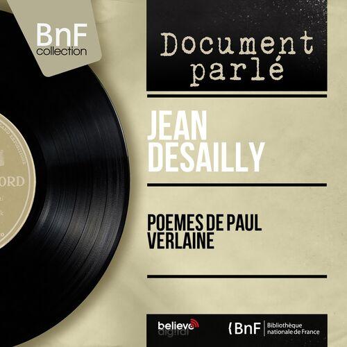 Jean Desailly Poèmes De Paul Verlaine Mono Version