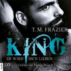 Er wird dich lieben - King-Reihe 2 (Ungekürzt) Audiobook