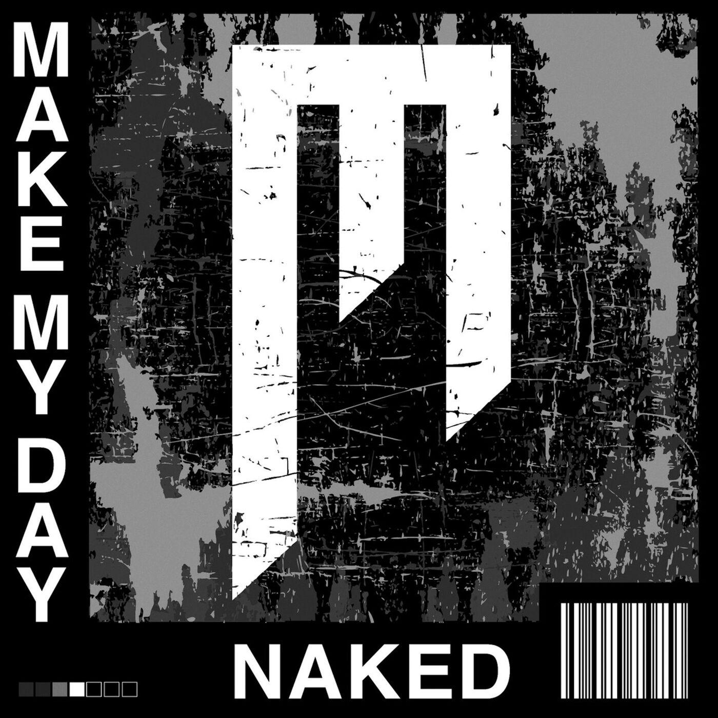 Make My Day - NAKED [EP] (2020)