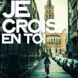 Album cover of Je crois en toi