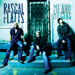 Rascal Flatts – Me And My Gang 2009 CD Completo
