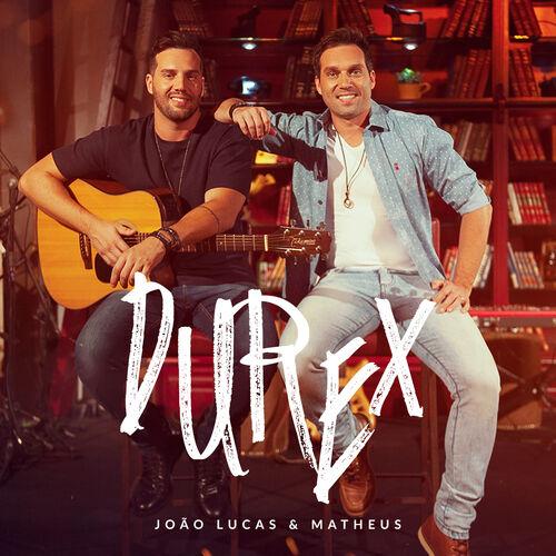 Baixar Música Durex (Ao Vivo) – João Lucas & Matheus (2018) Grátis