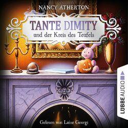 Tante Dimity und der Kreis des Teufels - Ein Wohlfühlkrimi mit Lori Shepherd, Teil 6 (Ungekürzt) Hörbuch kostenlos