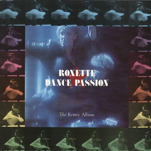 Baixar CD Dance Passion – The Remix Album – Roxette (1987) Grátis