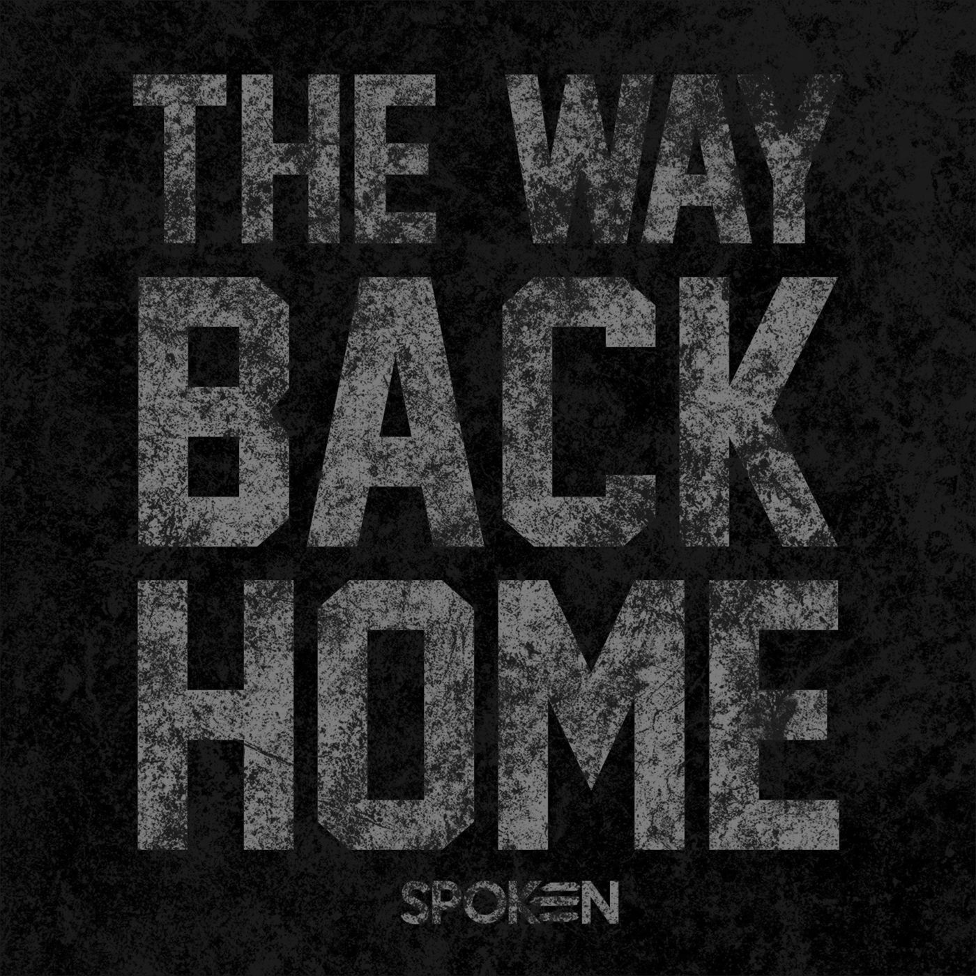 Spoken - The Way Back Home [single] (2020)
