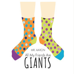 All My Friends Are Giants