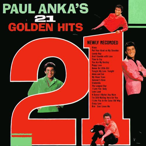 Paul Anka: Paul Anka's 21 Golden Hits - Music Streaming