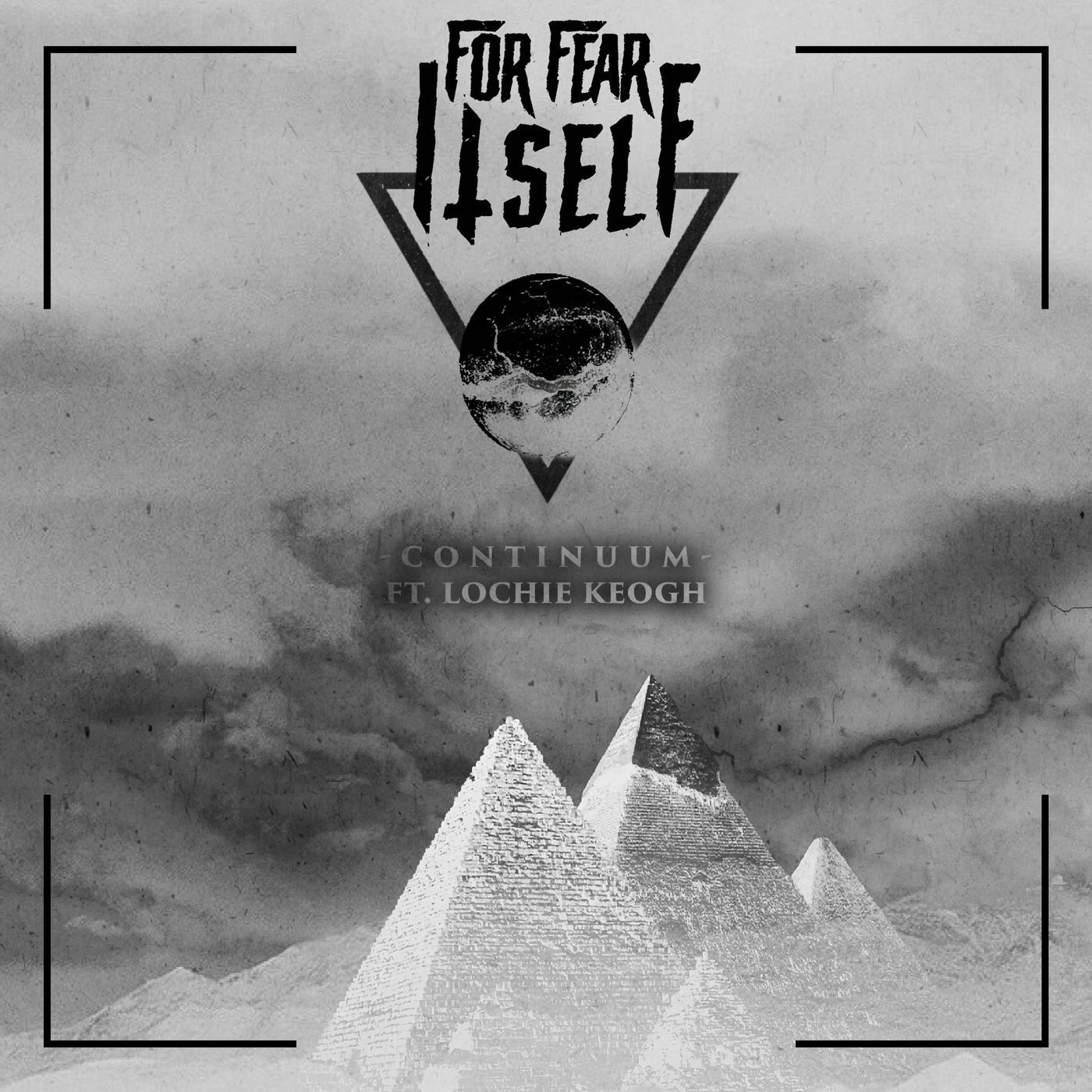 For Fear Itself - Continuum [single] (2021)