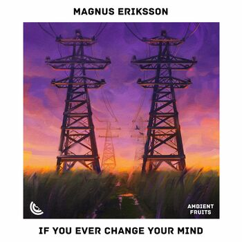 If You Ever Change Your Mind cover