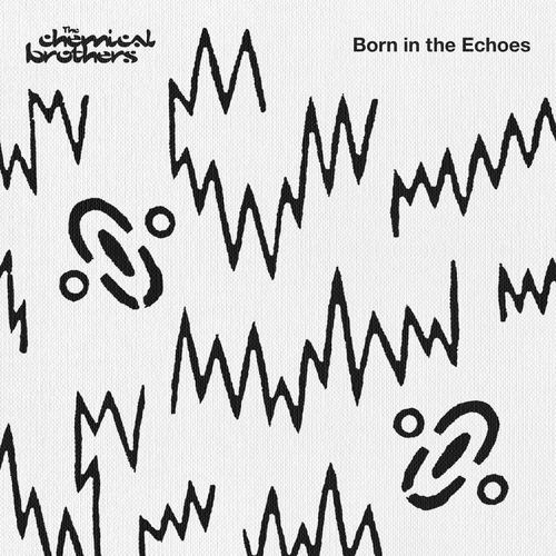 The Chemical Brothers - Born In The Echoes (Deluxe Edition) [LP] 2015