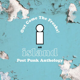 Various Artists - Island Records Post Punk Box Set - Out Come The Freaks
