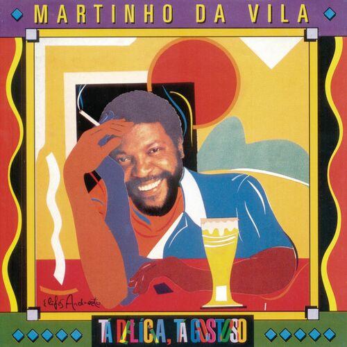 Baixar CD Tá Delícia, Tá Gostoso – Martinho da Vila (1995) Grátis