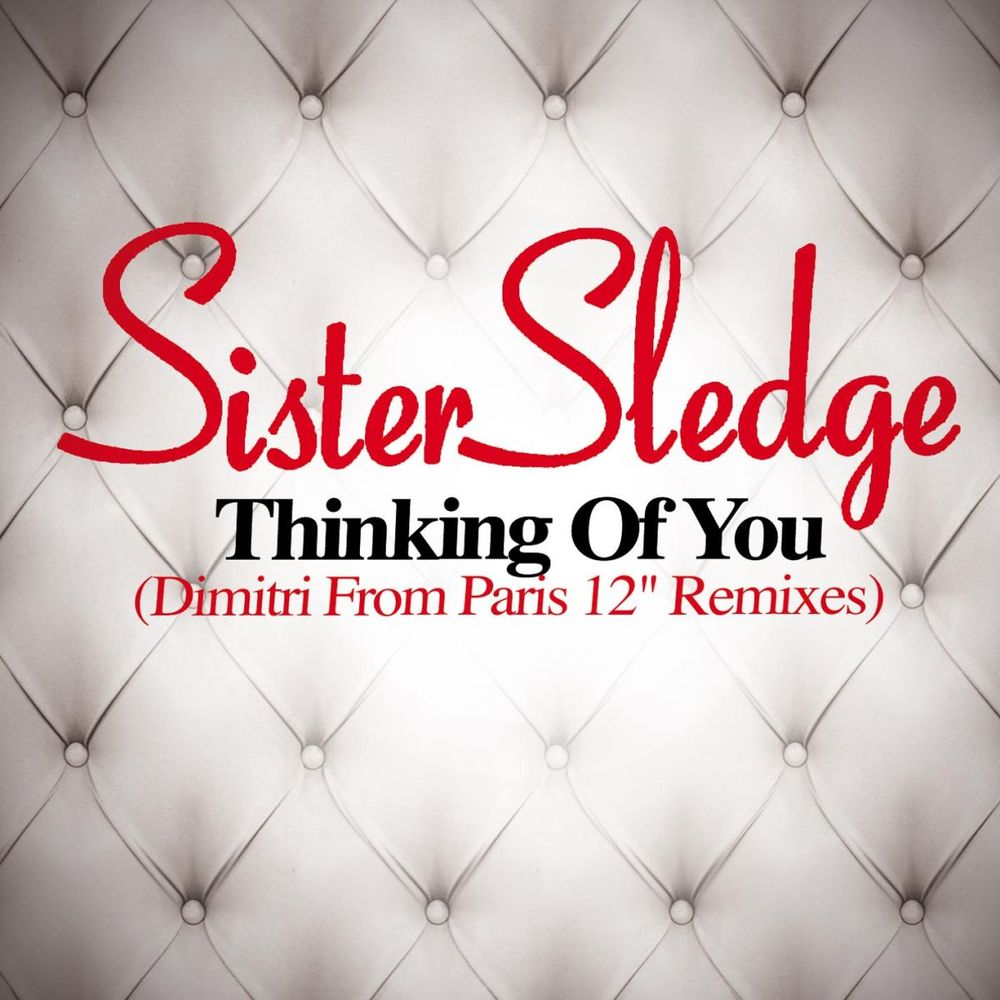 Thinking of You (Dimitri from Paris Remix)
