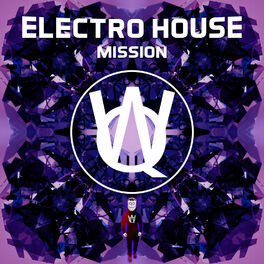 Album cover of Electro House Mission