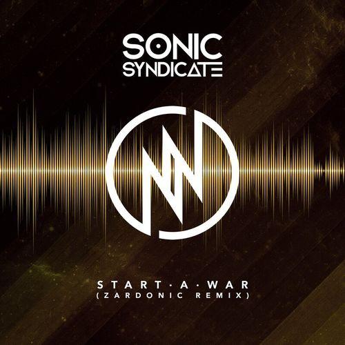 Download Sonic Syndicate - Start a War (Zardonic Remix) mp3
