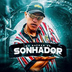 Mc Nathan ZK – Sonhador 2021 CD Completo