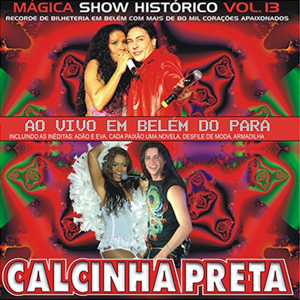 Baixar Calcinha Preta, Vol. 13 (Ao Vivo), Baixar Música Calcinha Preta, Vol. 13 (Ao Vivo) - Calcinha Preta 2013, Baixar Música Calcinha Preta - Calcinha Preta, Vol. 13 (Ao Vivo) 2013