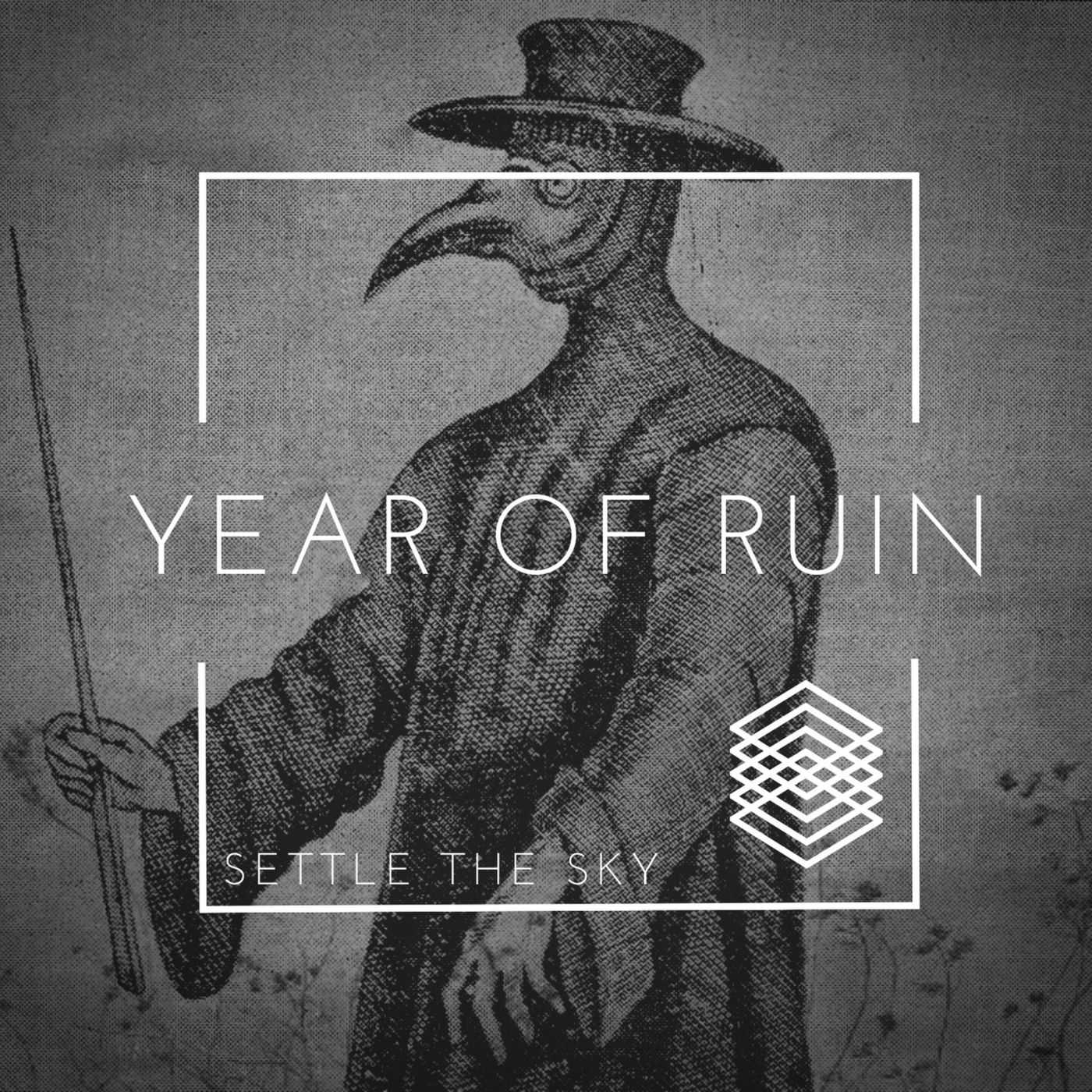 Settle The Sky - Year of Ruin [single] (2020)