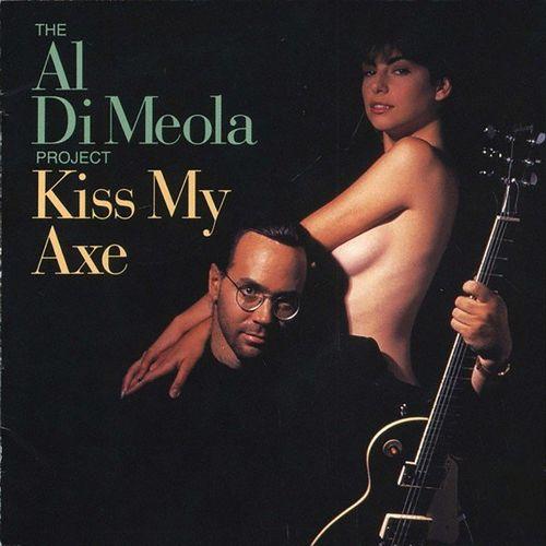 Al Di Meola - Kiss My Axe: lyrics and songs   Deezer