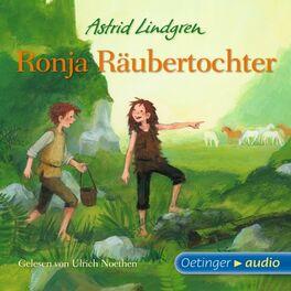 Album cover of Ronja Räubertochter (Ungekürzte Lesungen)