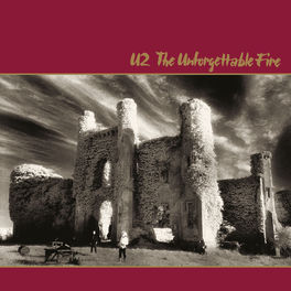 Album cover of The Unforgettable Fire (Remastered)